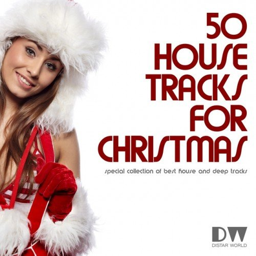 VA - 50 Top House Tracks for Christmas: Special Collection of Best House and Deep Tracks (2016)