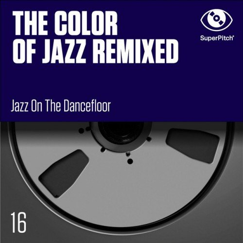 VA - The Color of Jazz Remixed (2016)