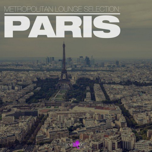VA - Metropolitan Lounge: Selection Paris (2016)