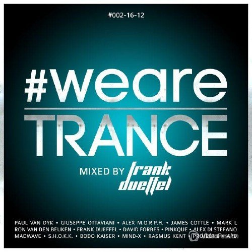 WeAreTrance #002-16-12 (Mixed By Frank Dueffel) (2016)