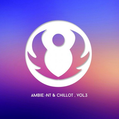 VA - Ambient and Chill Out Vol.3 (2016)