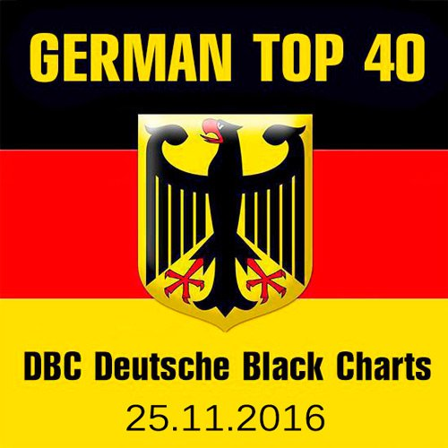 VA-German Top 40 DBC Deutsche Black Charts 25.11.2016 (2016)