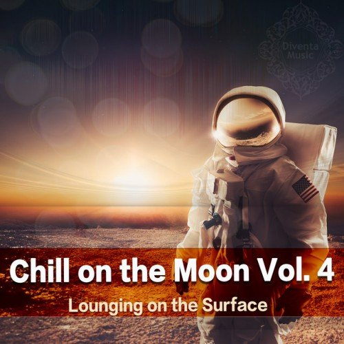 VA - Chill On the Moon Vol.4: Lounging On the Surface (2016)