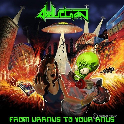 Abduction - From Uranus To Your Anus (2016)