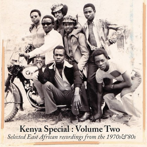 VA - Kenya Special: Volume Two (Selected East African Recordings from the 1970's & 80's) (2016) Lossless