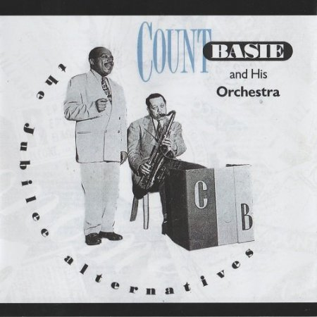 Count Basie & His Orchestra - The Jubilee Alternatives (1990)