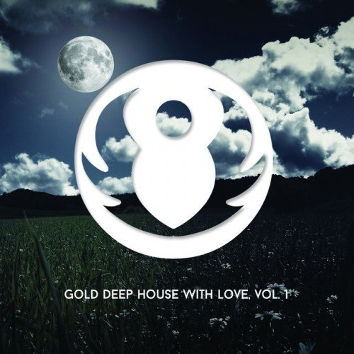 VA - Gold Deep House With Love Vol.1 (2016)