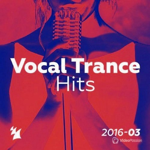 Vocal Trance Hits 2016-03 (2016)