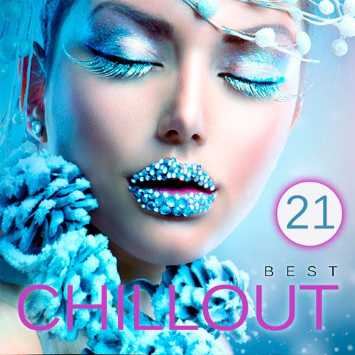 VA-Best Chillout Vol.21 (2016)