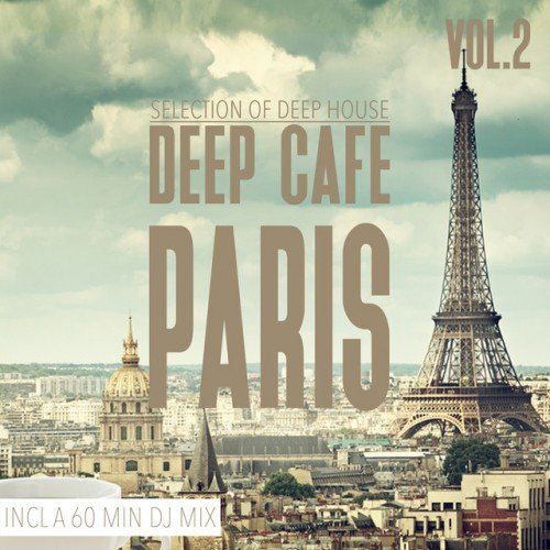 VA - Deep Cafe Paris Vol.2: Selection of Deep House (2016)