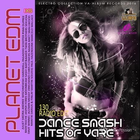 Dance Smash Hits Of Yare: Planet EDM (2016)