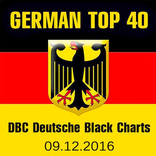 VA-German Top 40 DBC Deutsche Black Charts 09.12.2016 (2016)