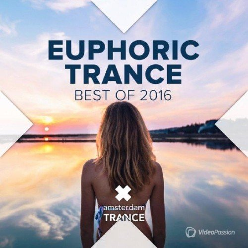 Euphoric Trance: Best Of 2016 (2016)