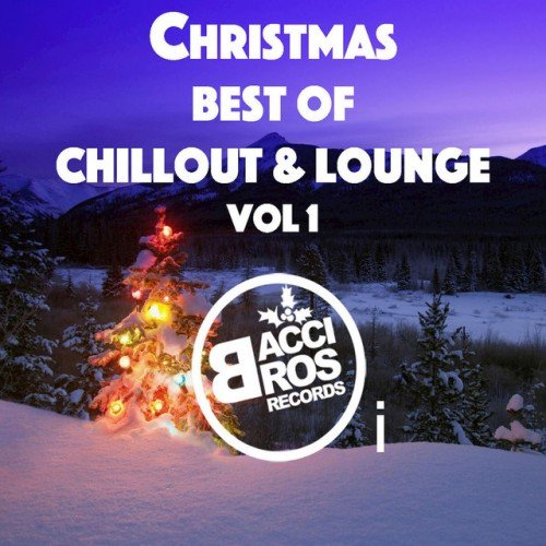 VA - Christmas Best of Chillout and Lounge Vol.1 (2016)