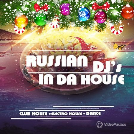 Russian DJs In Da House Vol. 169 (2016)