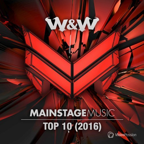 W&W Mainstage Music Top 10 2016 (2016)