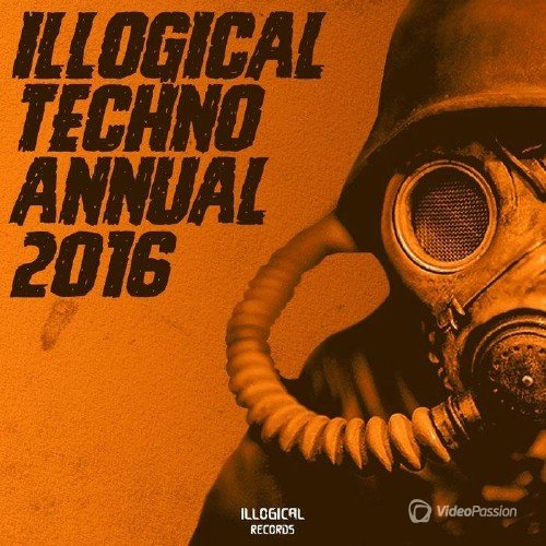 Illogical 2016 Techno Annual (2016)