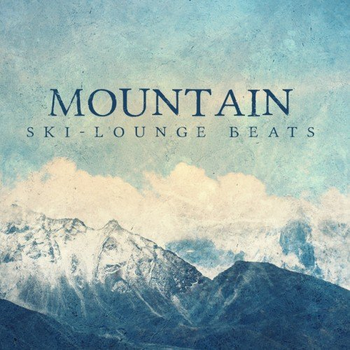 VA - Mountain Ski-Lounge Beats (2016)