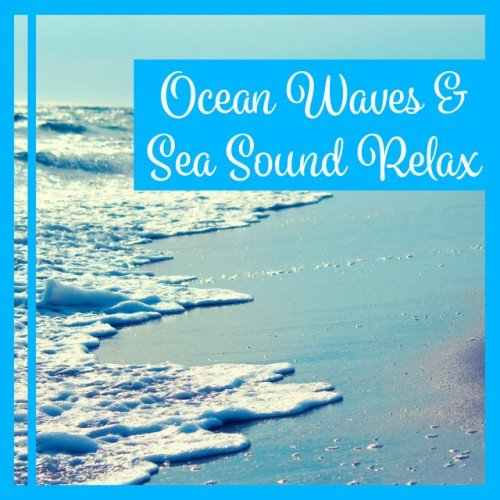 VA - Ocean Waves and Sea Sound Relax (2016)