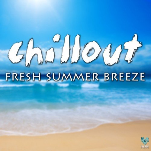 VA - Chillout Fresh Summer Breeze (2016)