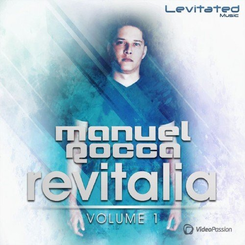 Revitalia, Vol. 1 (Mixed By Manuel Rocca) (2016)