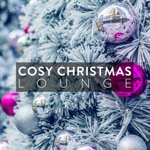 VA - Cosy Christmas Lounge Vol.1 (2016)