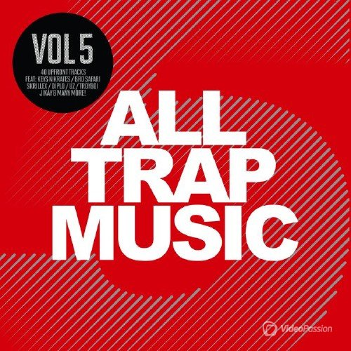 All Trap Music, Vol. 5 (2016) [2CD]