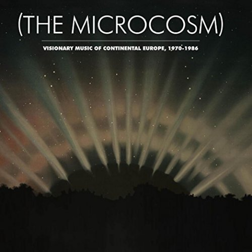 VA - (The Microcosm) : Visionary Music of Continental Europe, 1970-1986 [Remastered] (2016) Lossless