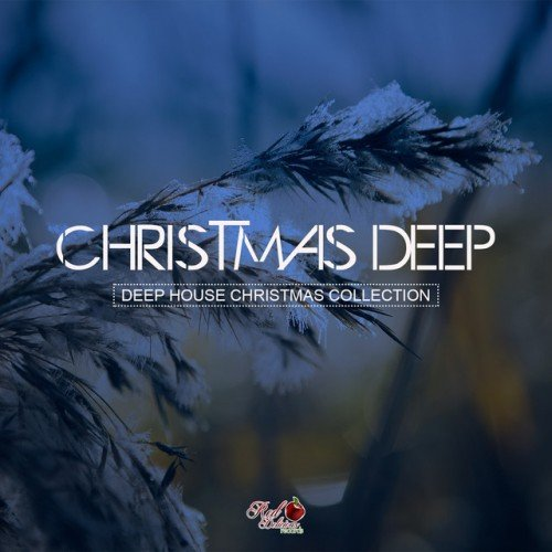 VA - Christmas Deep Deep House Christmas Collection (2016)