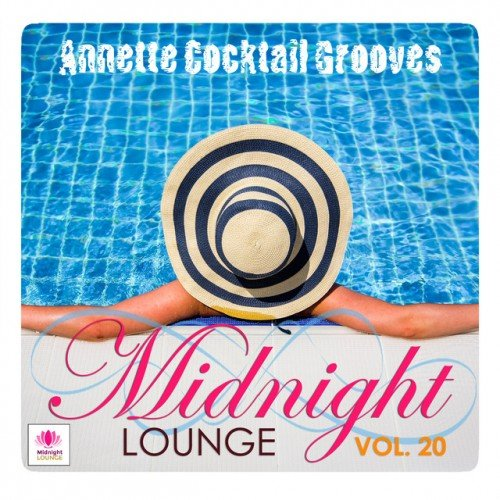 VA - Midnight Lounge Vol.20: Annette Cocktail Grooves (2016)
