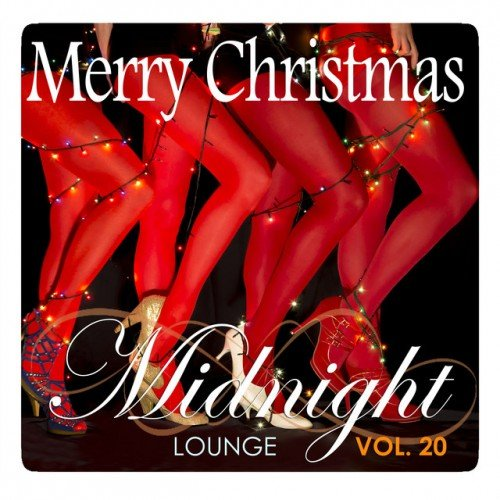 VA - Midnight Lounge Vol.21: Merry Christmas in Lounge (2016)
