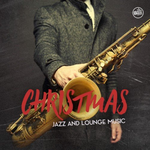 VA - Christmas Jazz and Lounge Music (2016)