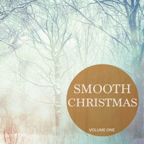 VA - Smooth Christmas Vol.1: Selection Of Wonderful Christmas Jazz (2016)