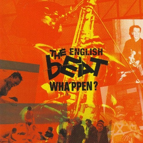 The English Beat - Wha'ppen? [Reissue] (1999)