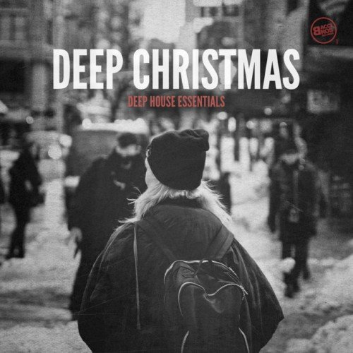 VA - Deep Christmas: Deep House Essentials (2016)