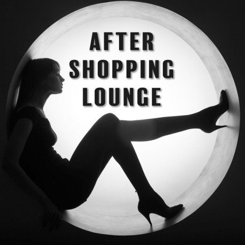 VA - After Shopping Lounge (2016)