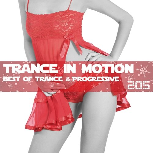 Trance In Motion Vol.205 (2016)