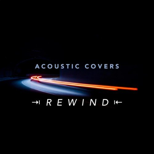 VA - Acoustic Covers Rewind (2016)