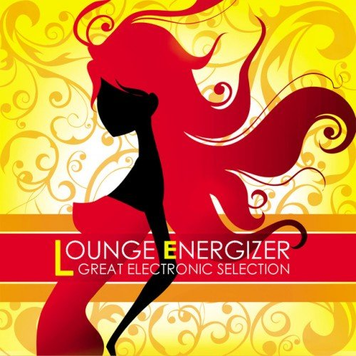 VA - Lounge Energizer: Great Electronic Selection (2016)