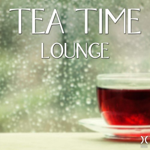 VA - Tea Time Lounge (2016)