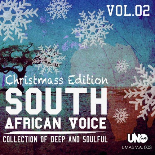 VA - South African Voice Vol.2. Collection of Deep and Soulful: Christmas Edition (2016)