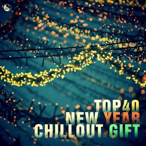 VA - Top 40 New Year Chillout Gift (2016)