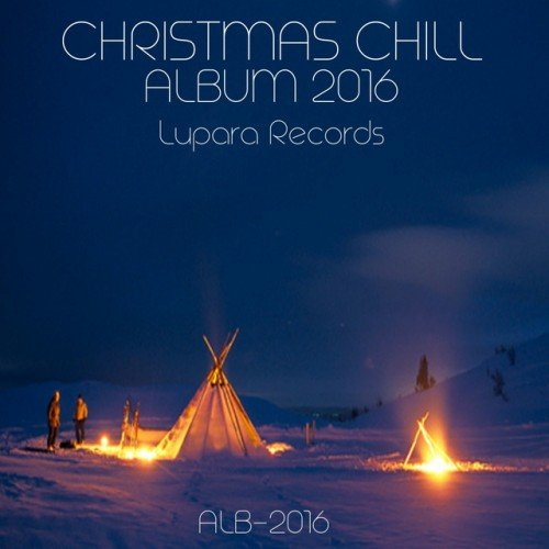 VA - Christmas Chill Album (2016)