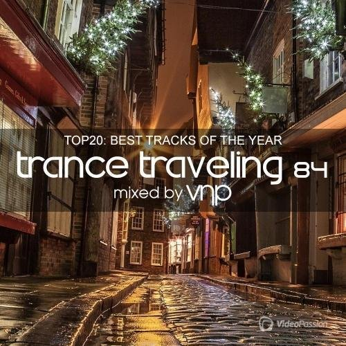 VNP - Trance Traveling 84 [TOP20] (2016)