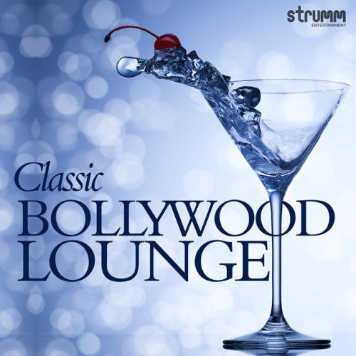 VA - Classic Bollywood Lounge (2016)