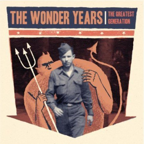 The Wonder Years - The Greatest Generation (2013)