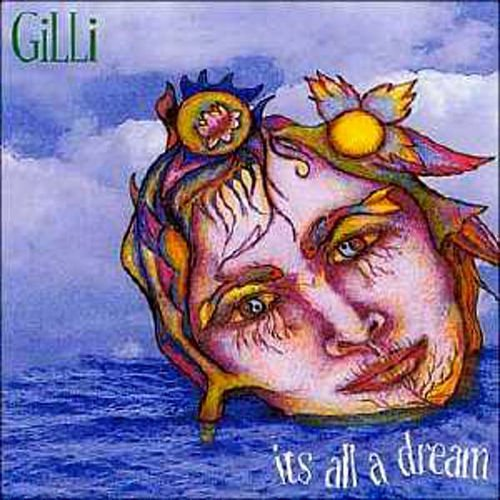 Gilli Smyth - It's All a Dream (2001) [Reissue 2016]
