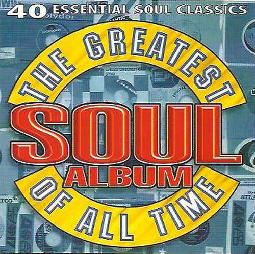 VA - The Greatest Soul Album Of All Time [2CD] (1995)