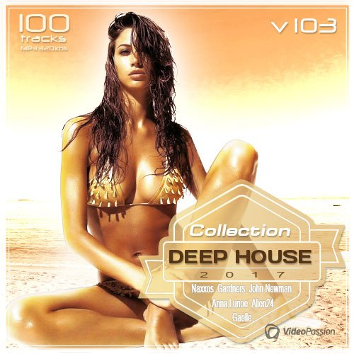 VA-Deep House Collection Vol. 103 (2017)