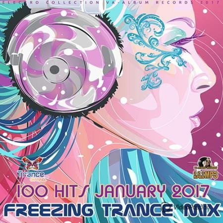 Freezing Trance Mix: 100 Hit January (2017)